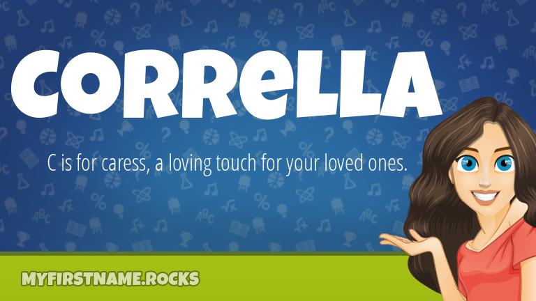 My First Name Corrella Rocks!
