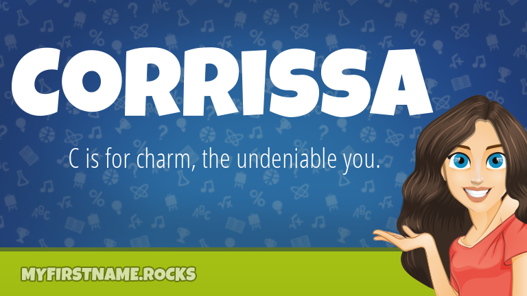 My First Name Corrissa Rocks!