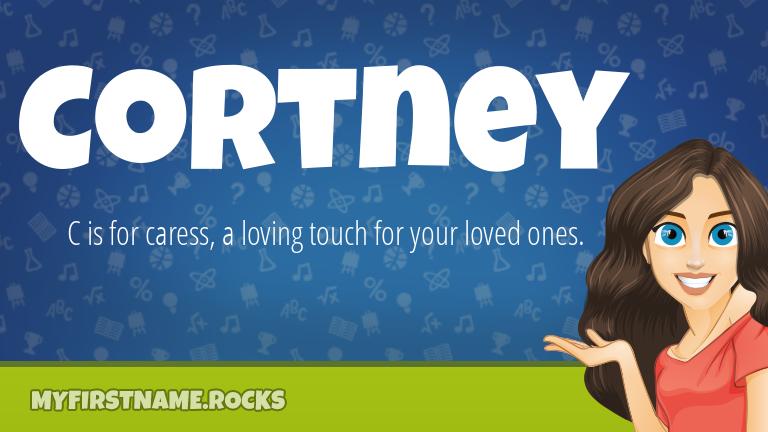 My First Name Cortney Rocks!