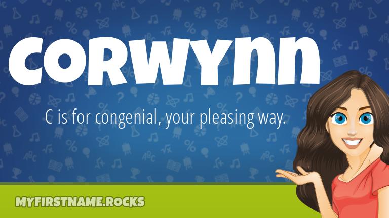 My First Name Corwynn Rocks!
