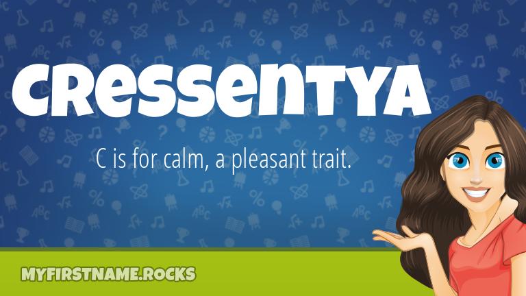 My First Name Cressentya Rocks!