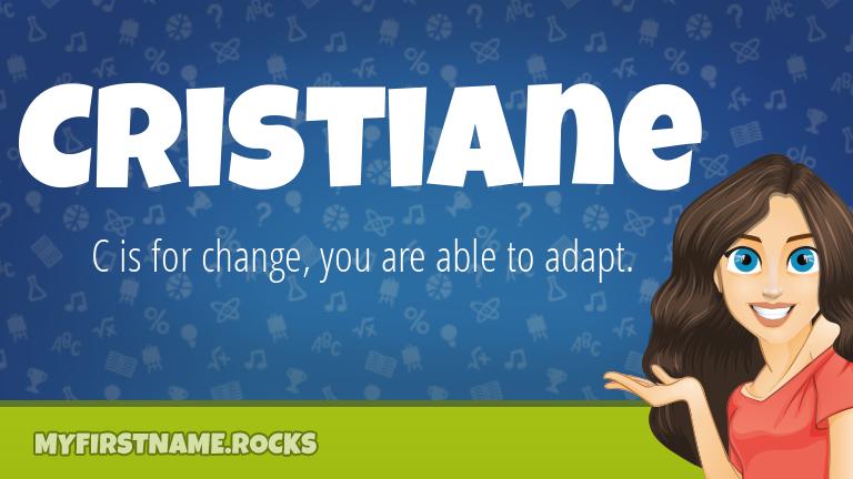 My First Name Cristiane Rocks!