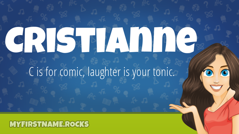 My First Name Cristianne Rocks!