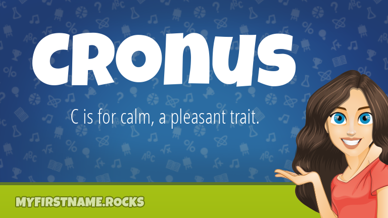 My First Name Cronus Rocks!