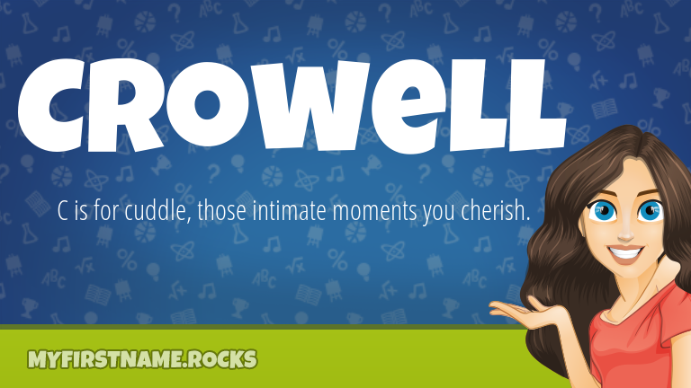 My First Name Crowell Rocks!