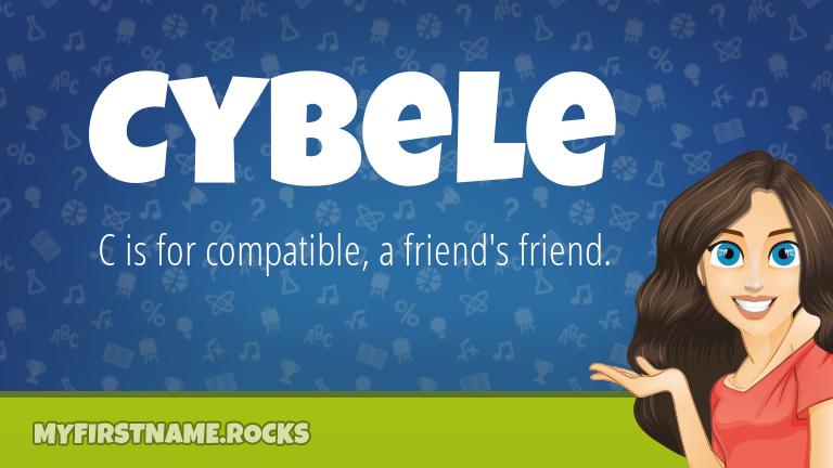 My First Name Cybele Rocks!