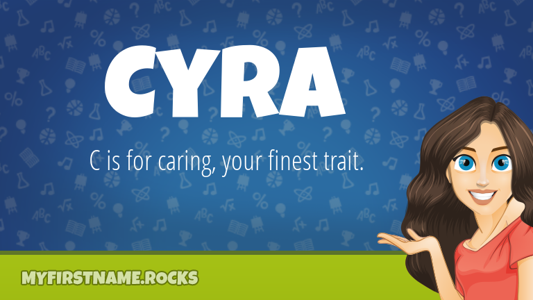 My First Name Cyra Rocks!