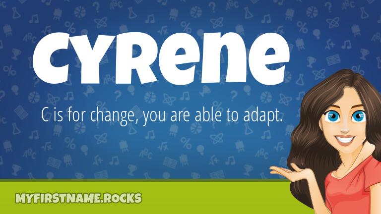 My First Name Cyrene Rocks!