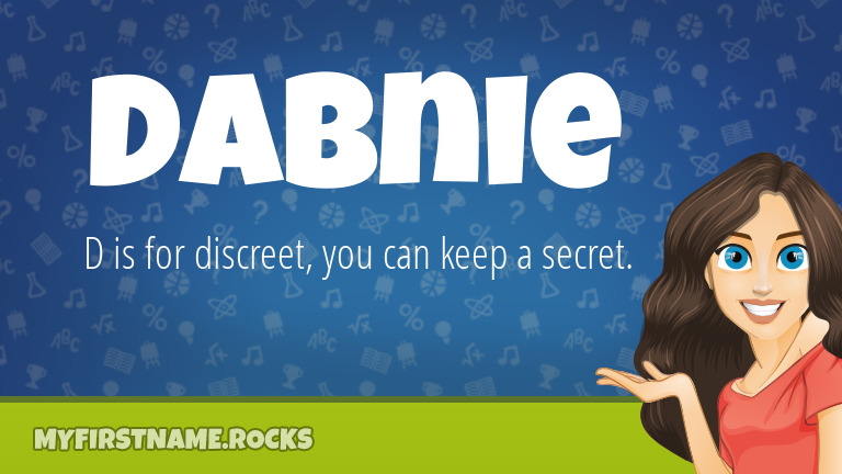 My First Name Dabnie Rocks!