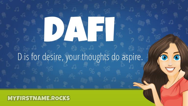 My First Name Dafi Rocks!