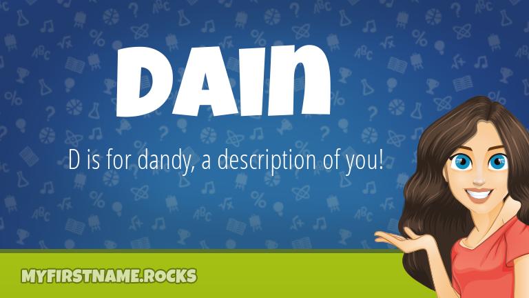My First Name Dain Rocks!