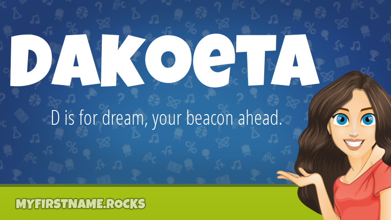 My First Name Dakoeta Rocks!