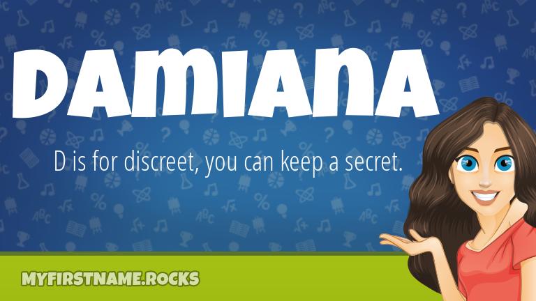 My First Name Damiana Rocks!