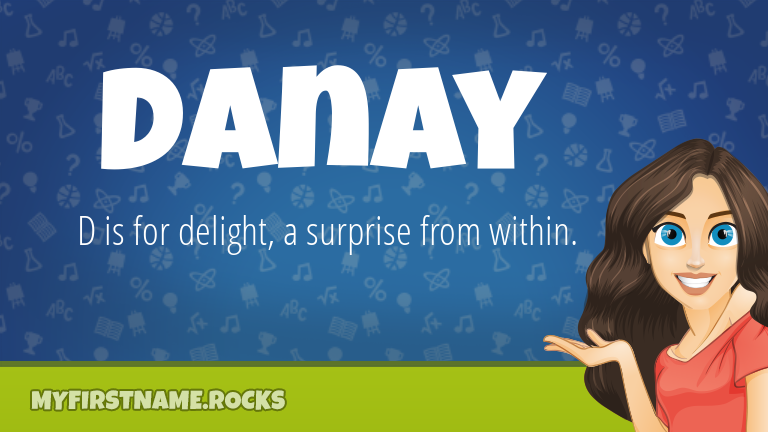 My First Name Danay Rocks!