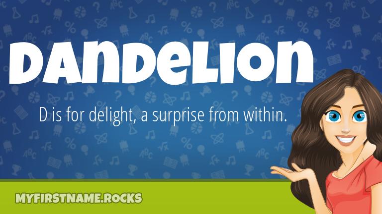 My First Name Dandelion Rocks!