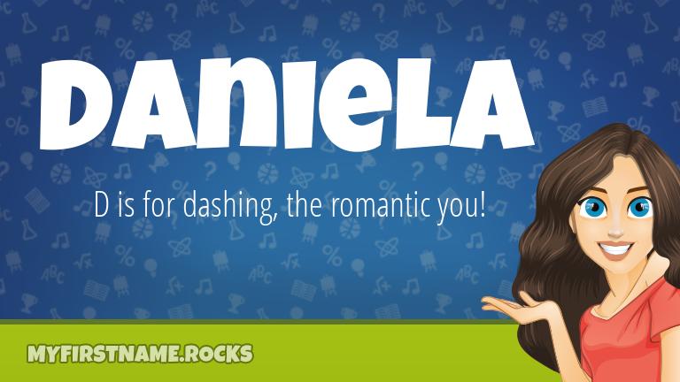 My First Name Daniela Rocks!