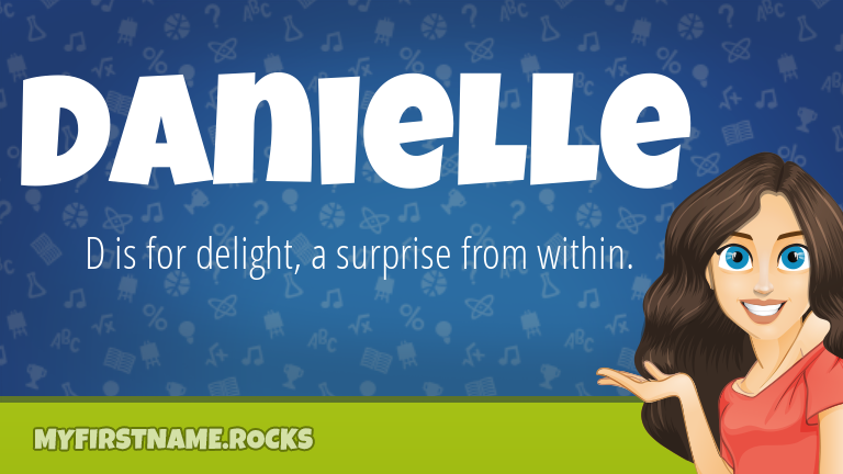 My First Name Danielle Rocks!
