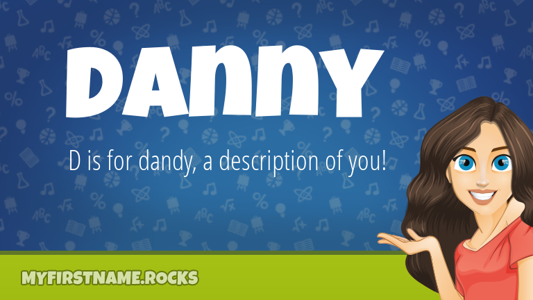 My First Name Danny Rocks!