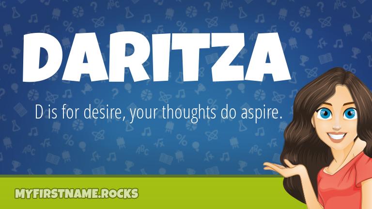 My First Name Daritza Rocks!