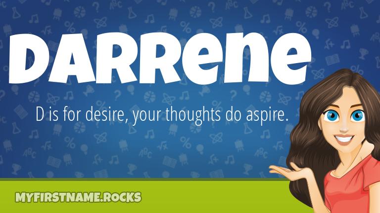 My First Name Darrene Rocks!