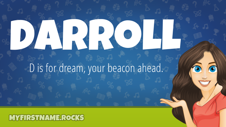My First Name Darroll Rocks!