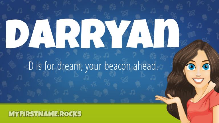 My First Name Darryan Rocks!