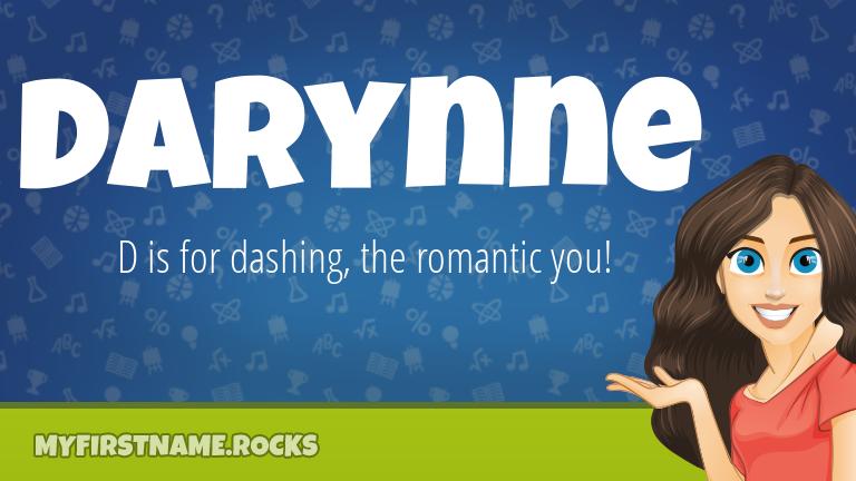 My First Name Darynne Rocks!