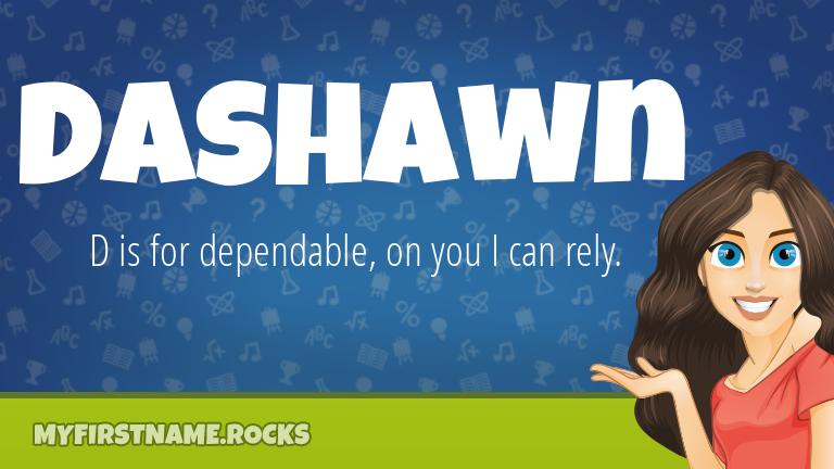 My First Name Dashawn Rocks!