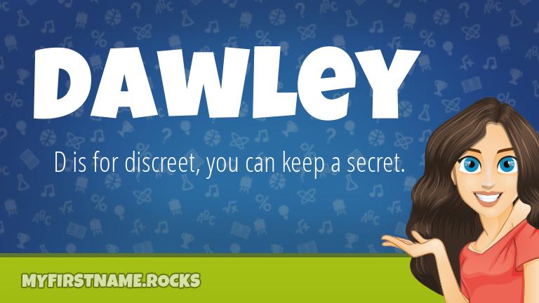 My First Name Dawley Rocks!