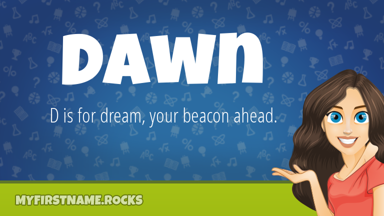 My First Name Dawn Rocks!