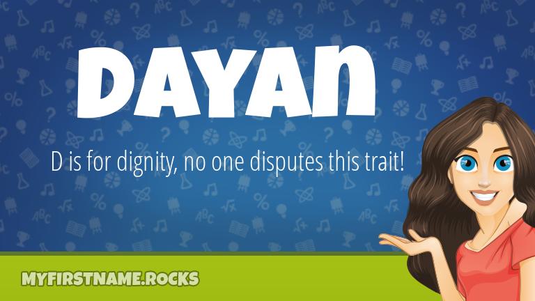 My First Name Dayan Rocks!