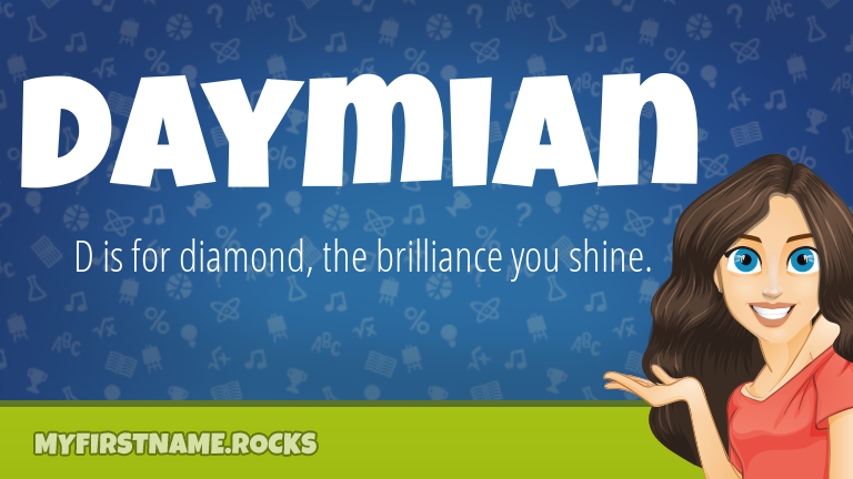 My First Name Daymian Rocks!