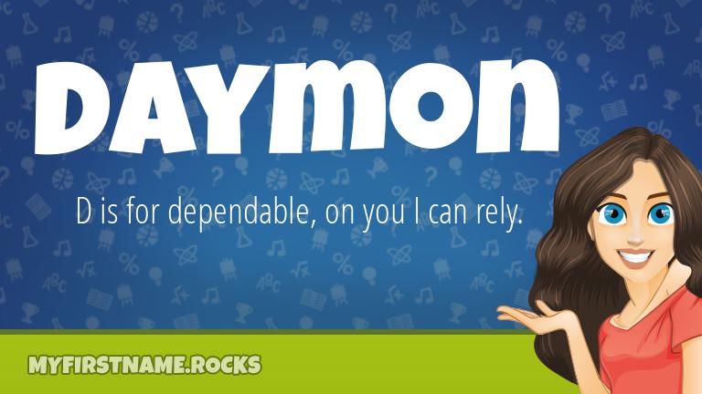 My First Name Daymon Rocks!