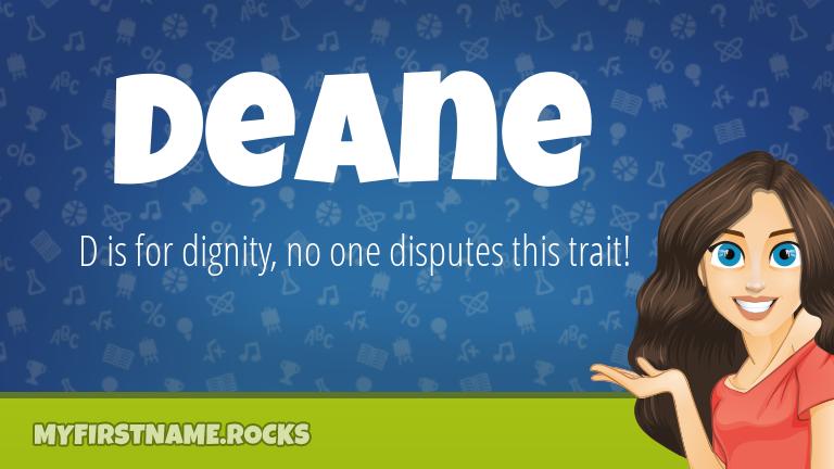 My First Name Deane Rocks!