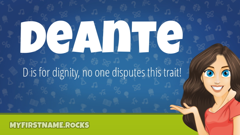 My First Name Deante Rocks!