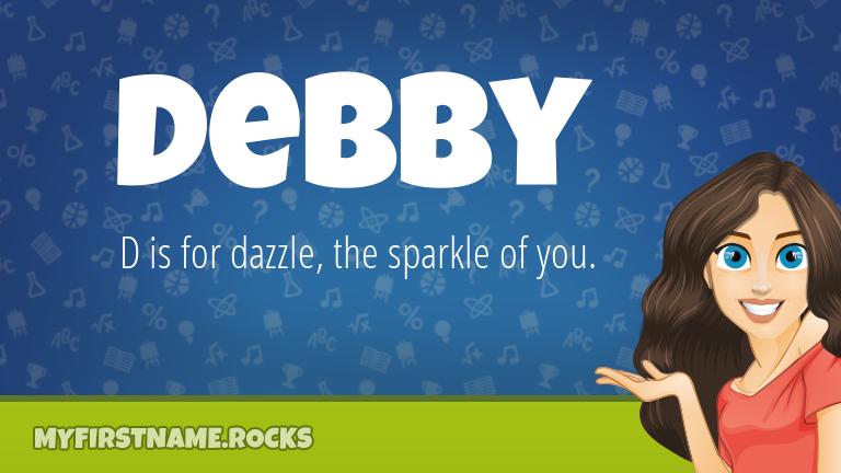 My First Name Debby Rocks!