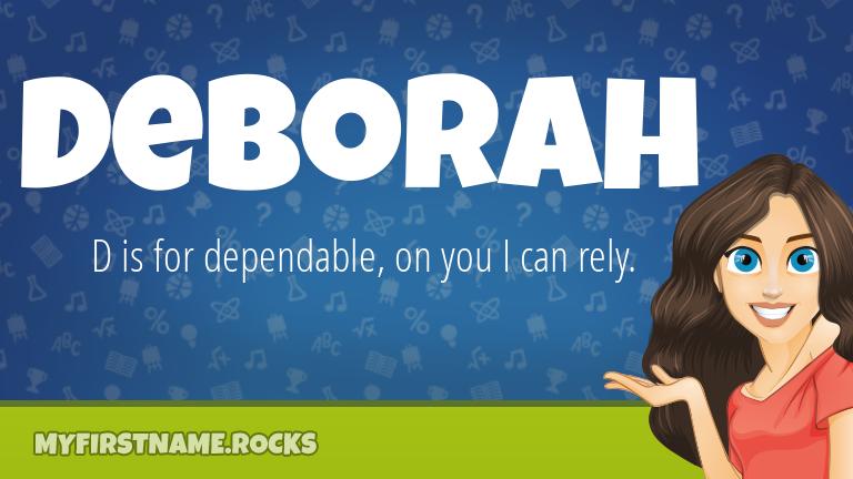 My First Name Deborah Rocks!