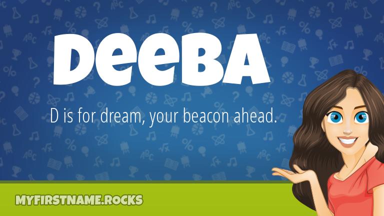 My First Name Deeba Rocks!