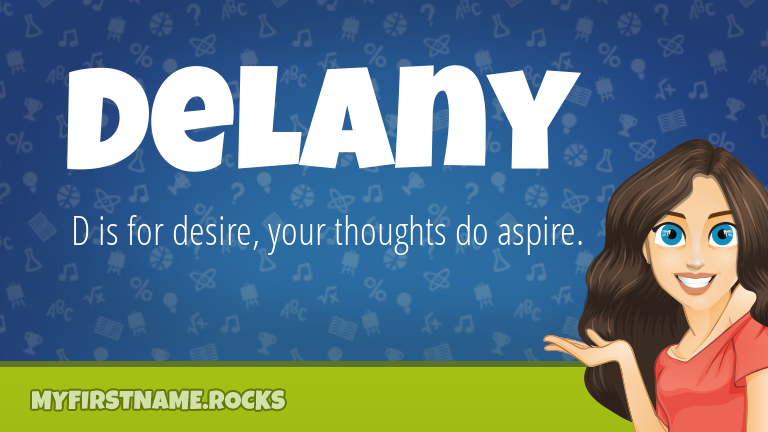 My First Name Delany Rocks!