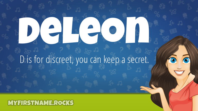My First Name Deleon Rocks!