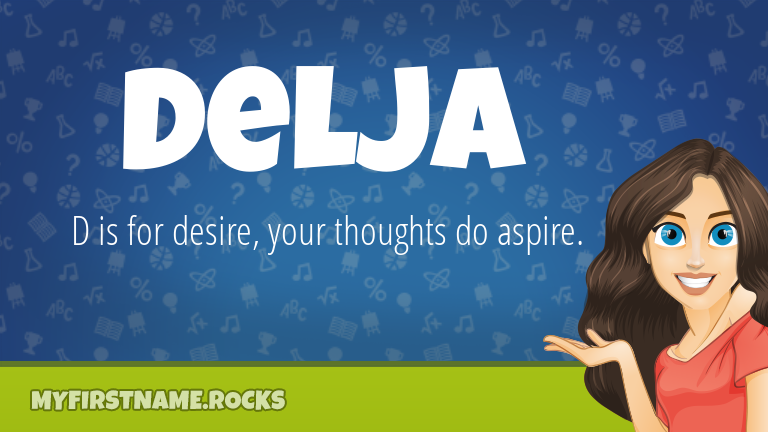 My First Name Delja Rocks!