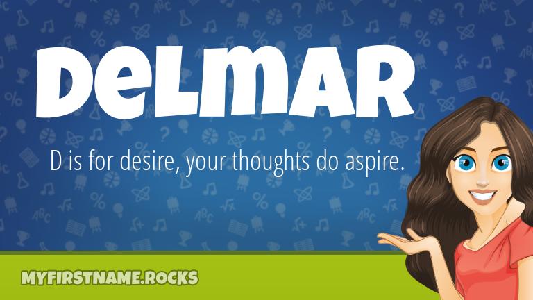 My First Name Delmar Rocks!