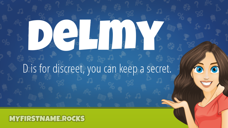 My First Name Delmy Rocks!