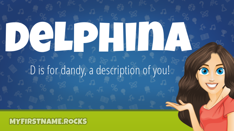 My First Name Delphina Rocks!
