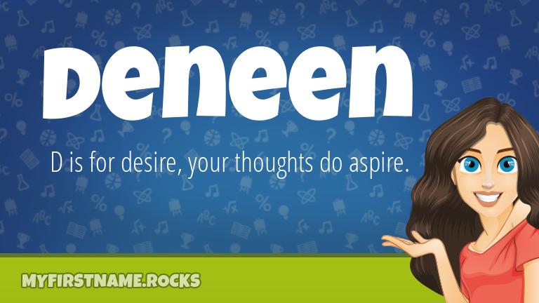 My First Name Deneen Rocks!