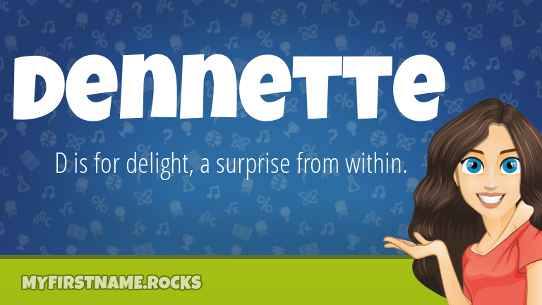 My First Name Dennette Rocks!