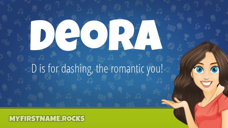 My First Name Deora Rocks!