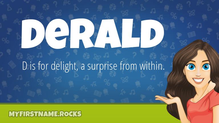 My First Name Derald Rocks!