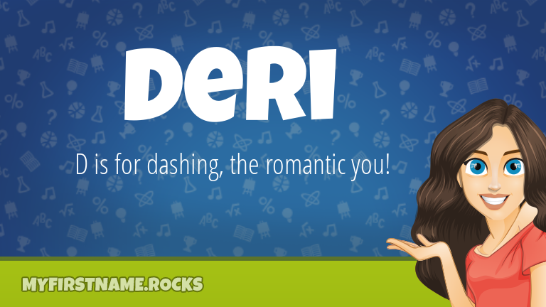 My First Name Deri Rocks!