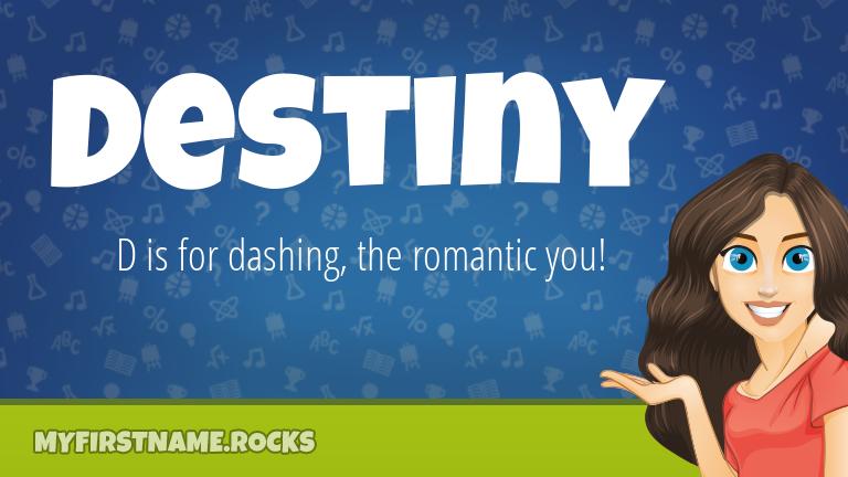 My First Name Destiny Rocks!